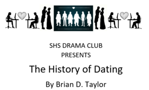 Drama Club to present The History of Dating